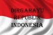 Dirgahayu Kemerdekaan Indonesia